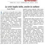 """La crisi taglia tutto, anche la cultura - Articolo de""""L'Avanti della Domenica"""" di Domenica 28/07/2013"""